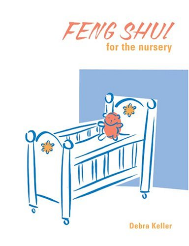 Read Online Feng Shui for the Nursery pdf epub