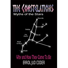 The Constellations: Myths of the Stars