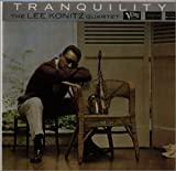 Tranquility / Lee Konitz