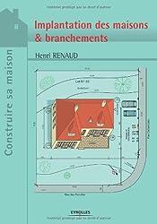 Projets et plans : Implantation des maisons & branchements