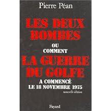 LES DEUX BOMBES: CT GUERRE GOLFE COMMENCÉ 18-11-75