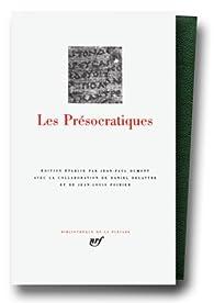 Les Présocratiques par Jean-Paul Dumont