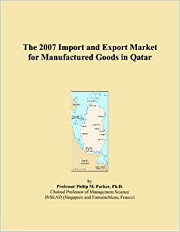 The 2007 Import and Export Market for Manufactured Goods in