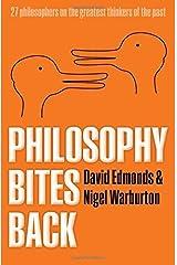 Philosophy Bites Back by David Edmonds (2012-11-22) Hardcover
