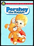 Pershey the Rabbit, Brenda M. Eldrid, 1562933426