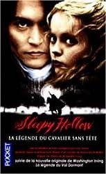 Sleepy Hollow, suivi de La légende du Val dormant (de Washington Irving)