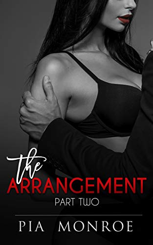 The Arrangement: Part Two (Total Control Book 2) ()