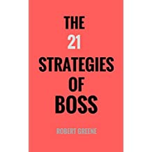 The 21 Strategies of Boss