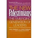 The New Palestinians, John Wallach, 1559584297
