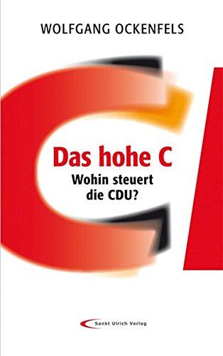 Das hohe C: Wohin steuert die CDU?
