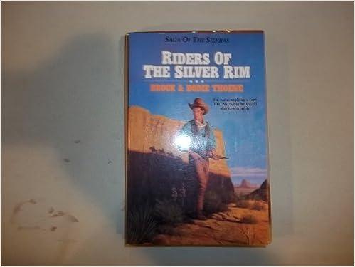 Pdf de manuel d'électronique téléchargerRiders of the Silver Rim (Saga of the Sierras) (Littérature Française) PDF CHM ePub by Brock Thoene 1556610998