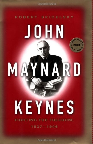 003: John Maynard Keynes, Vol. 3: Fighting for Freedom, 1937-1946