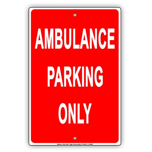 Red Background Ambulance Parking Only Reserved Alert Caution Warning Notice Aluminum Metal Tin 12