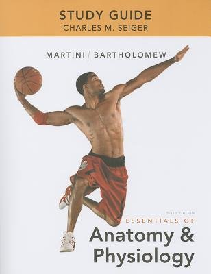 Read Online [(Study Guide for Essentials of Anatomy & Physiology)] [Author: Frederic H. Martini] published on (June, 2012) ebook