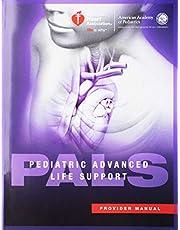 Pediatric Avanced Life Support ( Pals ) Provider Manual