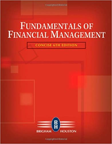 Fundamentals of financial management, concise edition (book only.