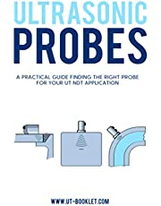 Ultrasonic Probes: A practical guide to find the right probe for your ultrasonic NDT inspection