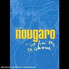 Claude Nougaro : C'est fini ou ça commence? - DVD
