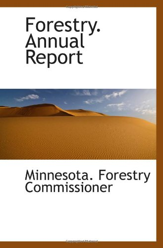 Read Online Forestry. Annual Report pdf epub