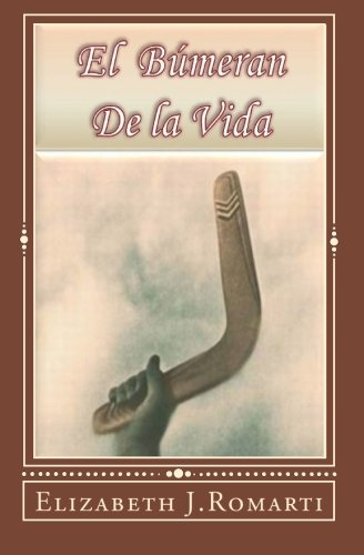 El Bumeran De La Vida The Boomerang Of Life Amazonin