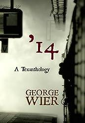'14: A Texanthology (English Edition)