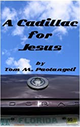 A Cadillac for Jesus (English Edition)