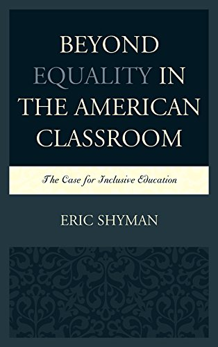 Beyond Equality in the American Classroom: The Case for Inclusive Education
