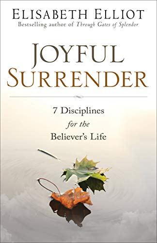 Pdf Christian Books Joyful Surrender: 7 Disciplines for the Believer's Life