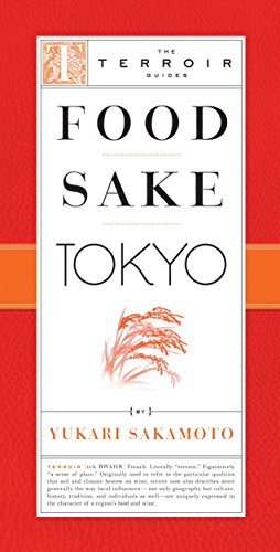 Food Sake Tokyo (The Terroir Guides) (Terroir Series)