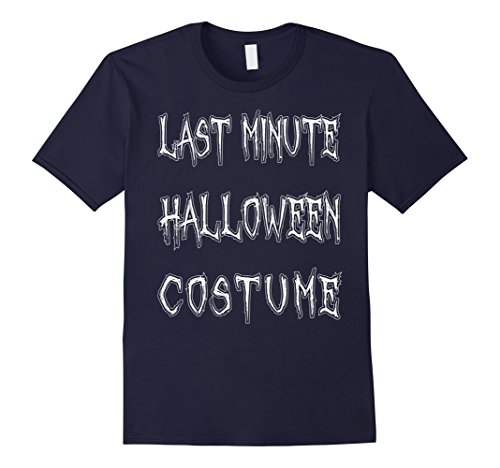 Mens Last Minute Halloween Costume T-Shirt Funny Halloween Party Small (Last Minute Girl Halloween Costumes)