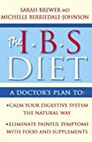 img - for IBS Diet: Reduce Pain and Improve Digestion the Natural Way (Eat to Beat) by Brewer, Dr. Sarah, Berriedale-Johnson, Michelle (2004) Paperback book / textbook / text book