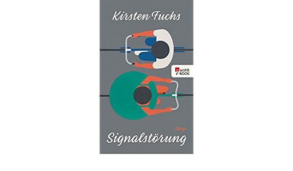 Fantastisch Signalstörung (German Edition)   Kindle Edition By Kirsten Fuchs.  Literature U0026 Fiction Kindle EBooks @ Amazon.com.