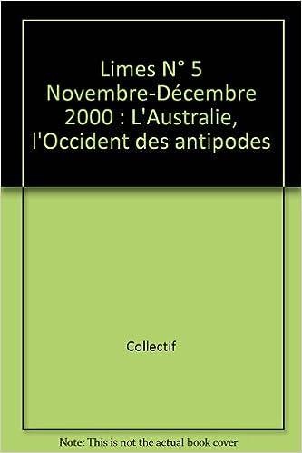 Livres Limes N° 5 Novembre-Décembre 2000 : L'Australie, l'Occident des antipodes pdf