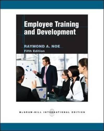 Employee Training and Development by Raymond Andrew Noe (2010-02-01)