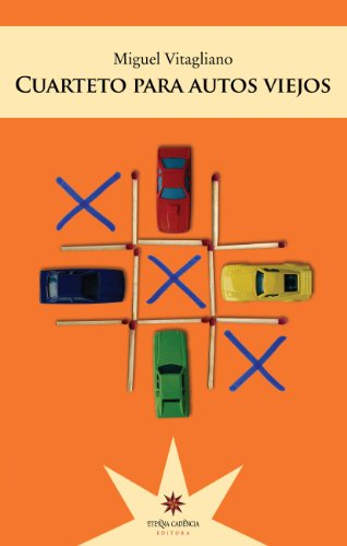 Amazon.com: Cuarteto para autos viejos (Spanish Edition ...