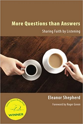 More Questions than Answers: Sharing Faith by Listening
