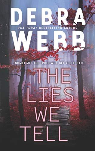 The Lies We Tell (The Undertaker's Daughter) by [Webb, Debra]
