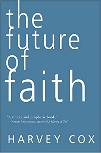 Image result for the future of faith harvey cox
