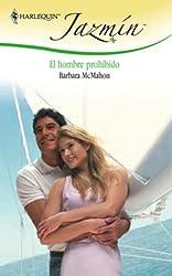 El hombre prohibido (Jazmín) (Spanish Edition)