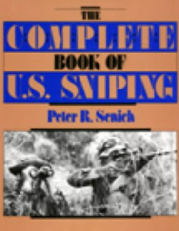 Pdf History The Complete Book Of U.S. Sniping