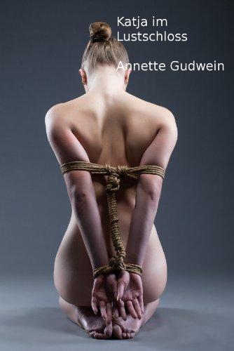 Katja im Lustschloss (German Edition)