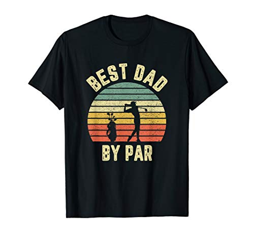 Mens Vintage Best Dad By Par Shirt Father's Day Golfing - Golf Shirt Dad