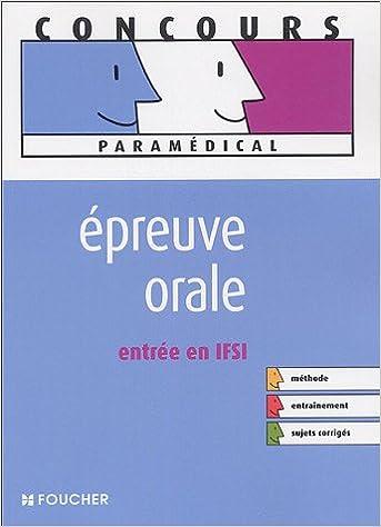 En ligne téléchargement EPREUVE ORALE ENTREE EN IFSI (Ancienne édition) epub pdf