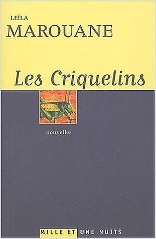 Les Criquelins suivi de Le Sourire de la Joconde: Amazon.es: Leïla Marouane: Libros en idiomas extranjeros