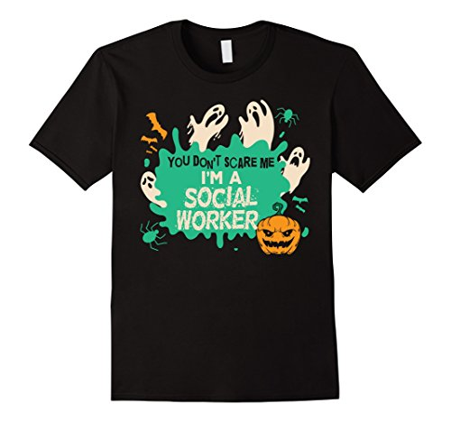 Mens Halloween Costume Shirt You Don't Scare Me I'm Social Worker 2XL Black