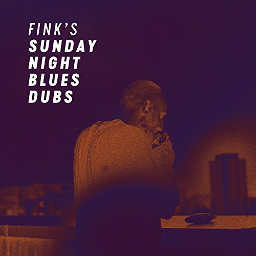 Fink's Sunday Night Blues Dubs