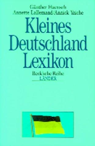 Kleines Deutschland-Lexikon: Wissenswertes über Land und Leute