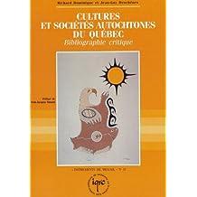 Cultures et sociétés autochtones du Québec