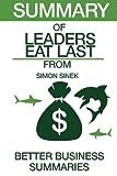 Summary of Leaders Eat Last: From Simon Sinek