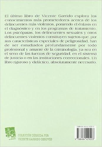 Psicópatas y otros delincuentes violentos: Amazon.es: Vicente Garrido Genovés: Libros